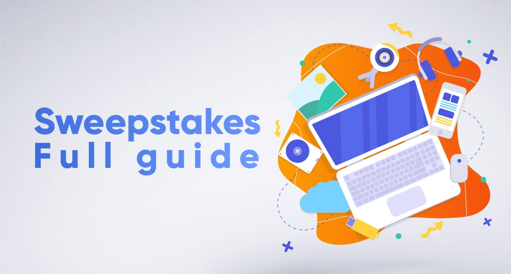 Full Sweepstakes Guide with Examples of Headlines and Creatives