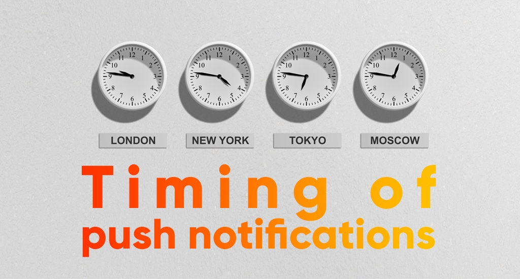 The timing of push notifications – timely blasting with geo and offers