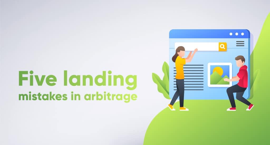 5 landing mistakes in arbitrage