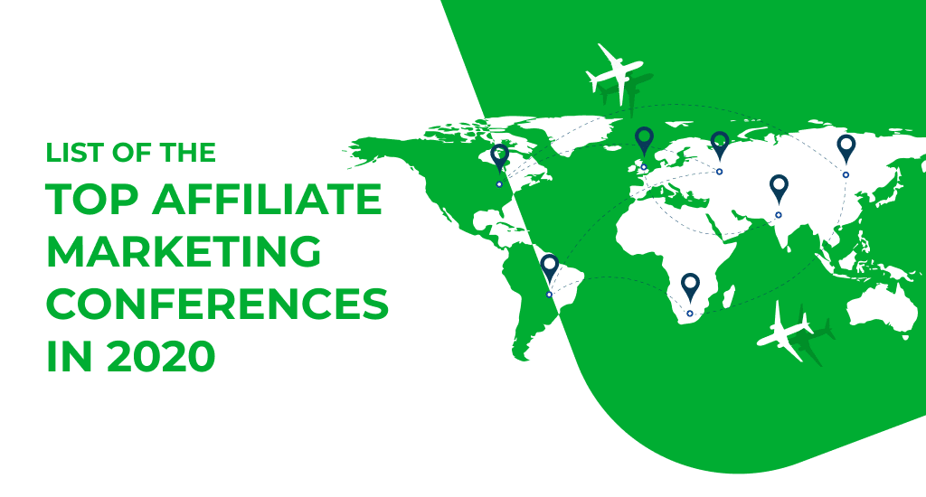 Full list of top affiliate marketing conferences in 2020