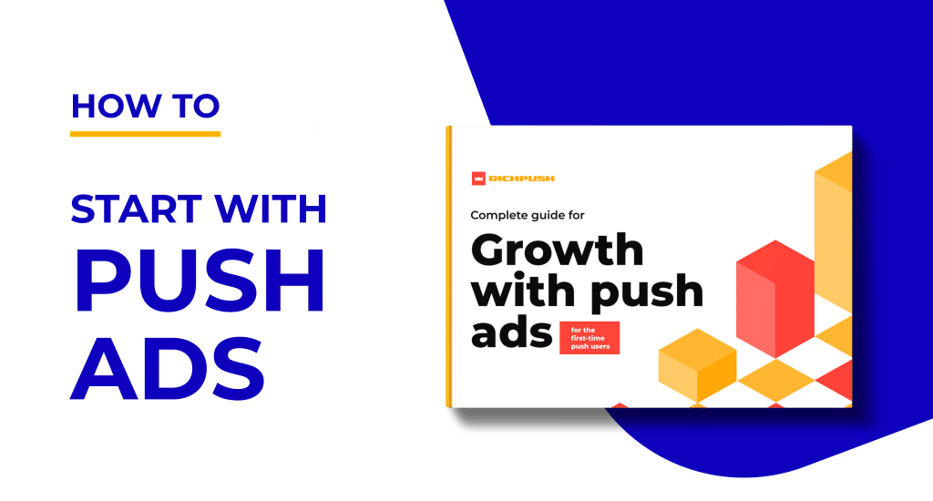 How to start with push ads? Download e-book about push ads for free