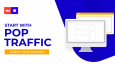 Briefly with RichAds: Start with pop traffic